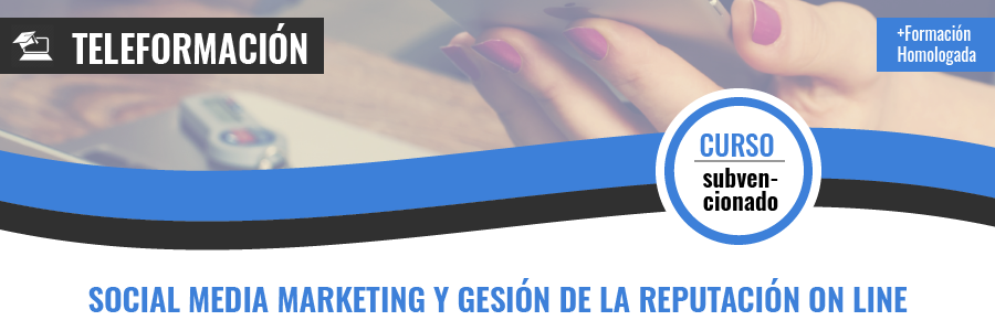 Curso gratis de COMM091PO Social media marketing y gestión de la reputación on line teleformación